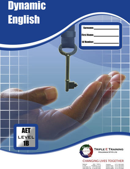 The Dynamic English Range of Triple E Training Holdings (Pty) Ltd's is a learner-centred, adults-based, dynamic programme that encourages sound communication skills and progression to higher levels and qualifications. It is not basic but foundational.